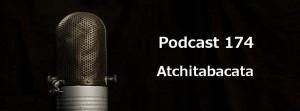 Podcast 174