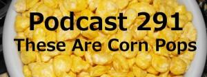 Podcast 291