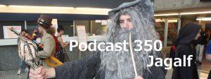 Podcast 350
